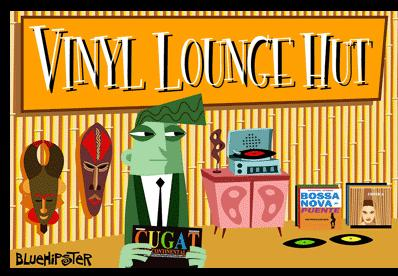 vinyl lounge hut