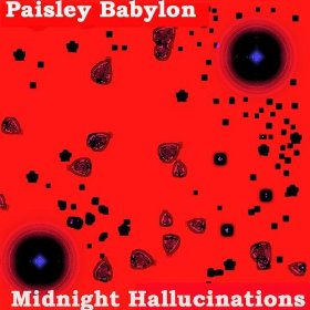 Paisley Babylon Midnight Hallucinations