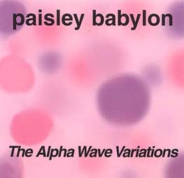 paisley babylon alpha wave variations