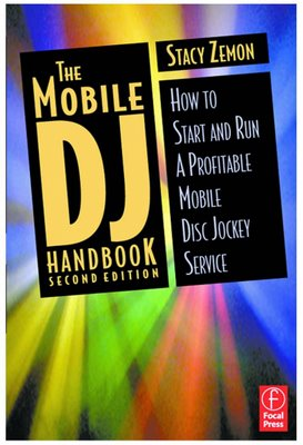 The Mobile DJ handbook how to start and run a profitable mobile DJ business