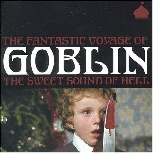 Fantastic Voyage of Goblin The Sweet Sound of Hell CD