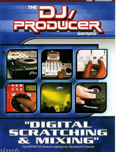 DJ Producer Series Digital Scratching and Mixing