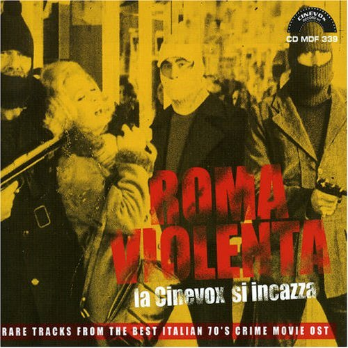 Roma Violenta Rare Italian Crime Soundtracks