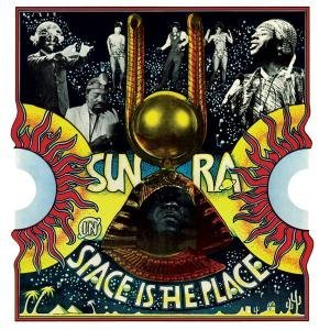 Sun Ra Space Is the Place Soundtrack