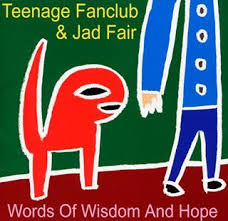 Teenage Fanclub & Jad Fair Words of Wisdom and Hope Vinyl LP for sale Turntabling.net