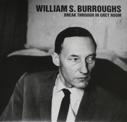Burroughs vinyl LP Break Through In Grey Room