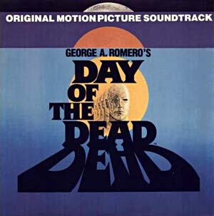 Day of the Dead Soundtrack Romero